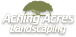 Aching Acres Landscaping